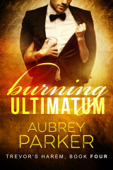 Burning Ultimatum