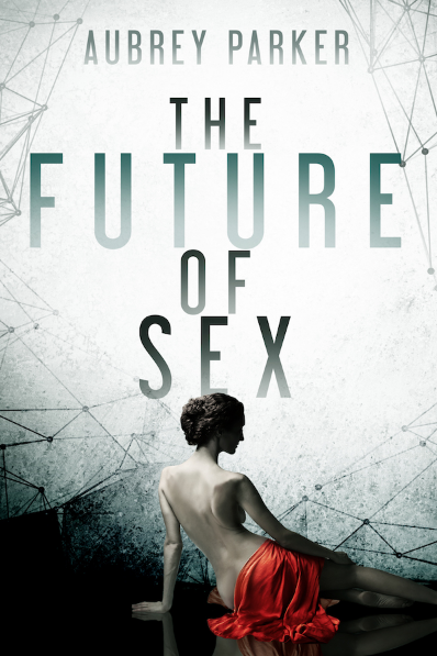 The Future of Sex